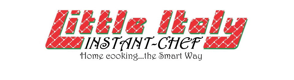 LITTLE ITALY – INSTANT CHEF
